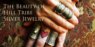 The Beauty of Hill Tribe Silver Jewelry